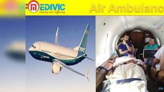 Air Ambulance in Lucknow and Varanasi by Medivic Aviation with MD Doctor