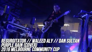 Waleed Aly + Regurgitator + Dan Sultan // Purple Rain (Cover) // 2016 Melbourne Community Cup