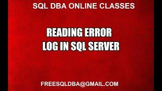 Reading Error Log in Sql Server