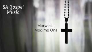 Morwesi - Modimo Ona