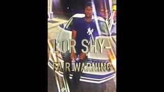 Lor Shy - Fair Warning