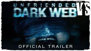 Убрать из друзей 2 / Unfriended: Dark Web - трейлер