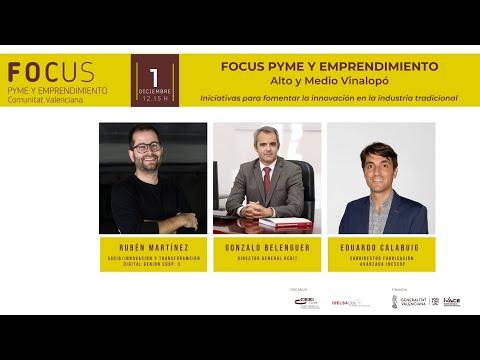 Iniciativas para fomentar la innovación en la industria tradicional - Focus Pyme Alto y Medio Vinalopó 20[;;;][;;;]