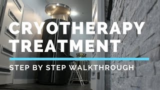 Cryotherapy Treatment, What to Expect (Step by Step Walk-through)