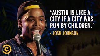 What Austin, Texas Is Like - Josh Johnson