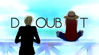 One Piece - Doubt
