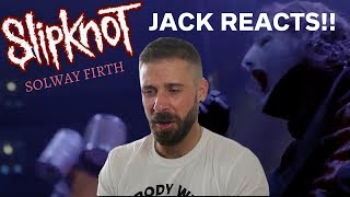 JACK REACTS TO NEW SLIPKNOT VIDEO SOLWAY FIRTH