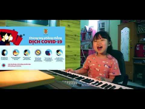 Việt Nam chiến thắng Covid 19-Bài hát tuyên truyền cùng chung tay phòng chống dịch Corona