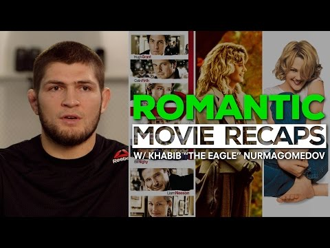 Romantic Movie Recaps w/ Khabib Nurmagomedov