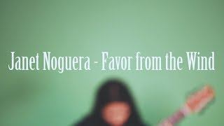 Janet Noguera - Favor From The Wind