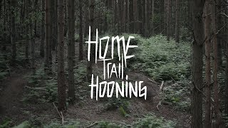 Home Trail Hooning