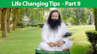 Life Changing Tips Part 9 | Saint Dr MSG Insan