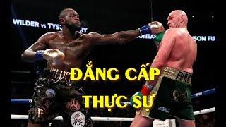 KẾT QUẢ Tyson Fury vs Deontay Wilder, KINH HOÀNG Nhà Vua THỰC SỰ