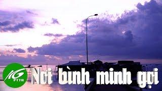 Phú Quốc   Nơi Bình Minh Gọi | THKG