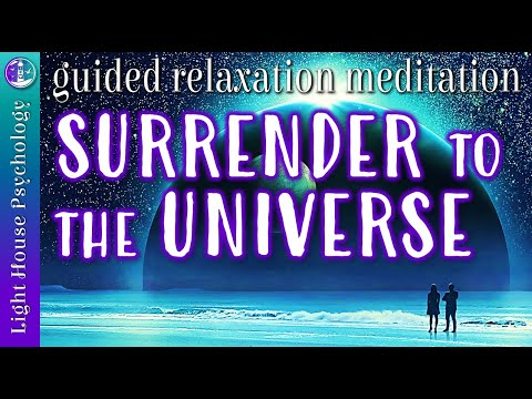 Surrender to The Universe Guided Relaxation