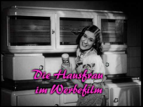Hauptrolle: Hausfrau ! Die Hausfrau im Werbe- und Kulturfilm