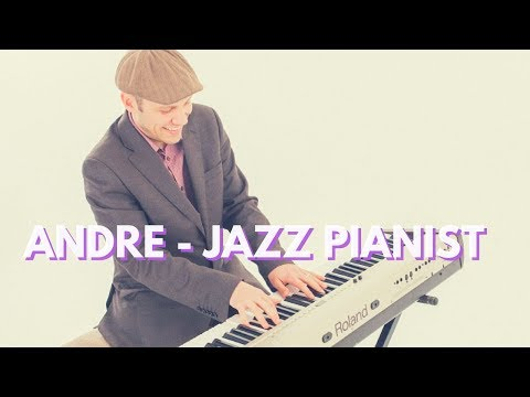 Andre - Jazz Piano Video