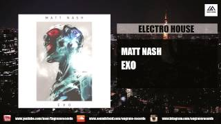 Matt Nash - Exo (Original Mix)