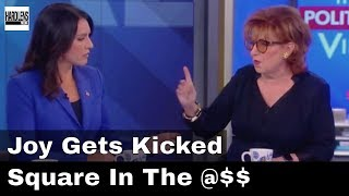 Tulsi Gabbard Destroys Joy Behar