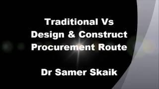 Traditional Vs Design & Construct Procurement Route