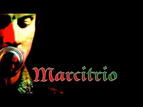 Marcitrio (lyric video)