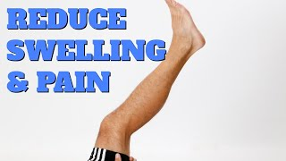 10 Ways to Reduce Knee, Calf, & Ankle Swelling/Pain