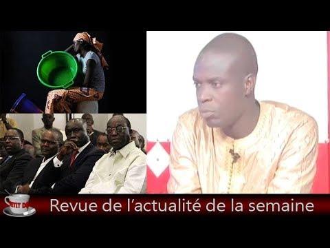 Petit Dej (27 juil. 2018) - Revue de toute l'actualité par Moustapha Diop