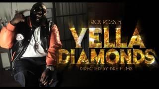 RICK ROSS - YELLA DIAMONDS (OFFICIAL VIDEO)