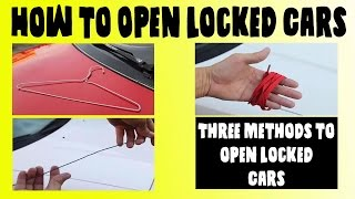 How to Open Locked Cars without a key (3 easy ways) | Unlock Car with Coat Hanger
