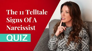 The 11 Telltale Signs Of A Narcissist Quiz (UPDATED 2020)