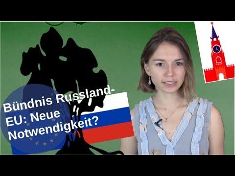 Bündnis Russland-EU: Neue Notwendigkeit? [Video]