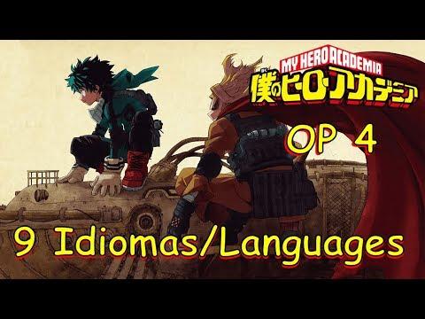 Boku no Hero Academia Opening 4 (9 Idiomas/Languages)