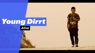 Young Dirrt - Alive (Select Edition) - songdew