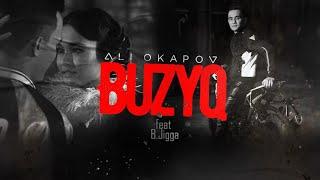 Ali Okapov feat B.Jigga - Buzyq