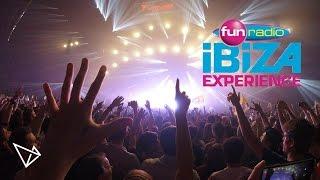 FUN RADIO IBIZA EXPERIENCE | BERCY