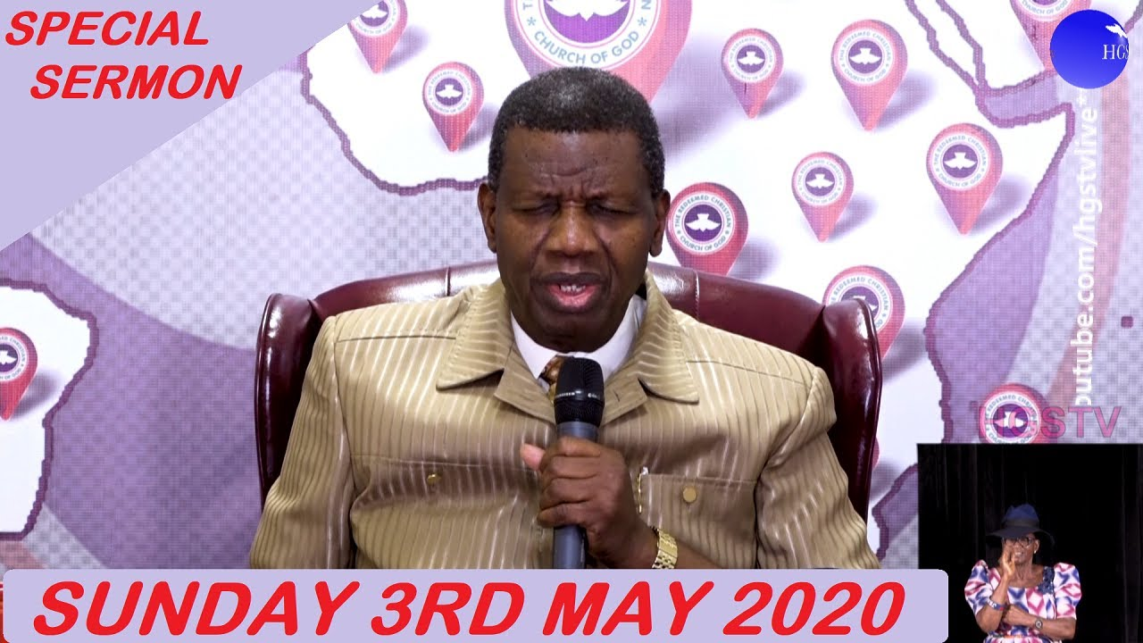 RCCG 3 May 2020 Special Sunday Service with Pastor E. A. Adeboye