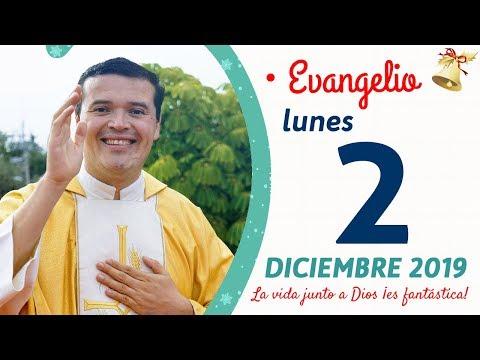 Evangelio de hoy lunes 2 de diciembre de 2019