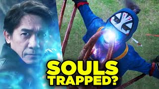 SHANG CHI: Are Sucked Souls Trapped FOREVER?