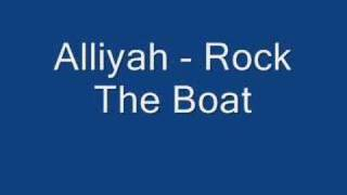 Alliyah - Rock The Boat