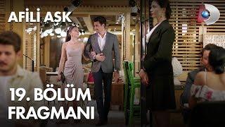 Afili Ask 19th Episode Trailer