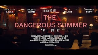 The Dangerous Summer - Fire (Official Music Video)