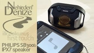 PHILIPS SB300b IPX7 waterproof portable Bluetooth speaker unboxing