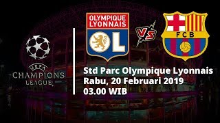 Jadwal Pertandingan Leg Pertama Liga Champions, Lyon Vs Barcelona, Rabu Pukul 03.00 WIB
