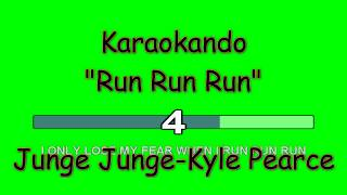 Karaoke Internazionale - Run Run Run - Junge Junge - Kyle Pearce ( Lyrics )