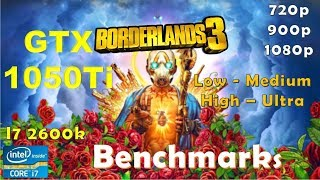 Borderlands 3 GTX 1050Ti - 1080p - High - Medium - Low - 900p - 720p - Performance Benchmarks
