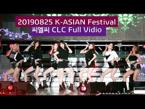 씨엘씨 CLC K-ASIAN Festival Full Ver. (도깨비 + NO + ME + 블랙드레스) 4K 60P 직캠 190825