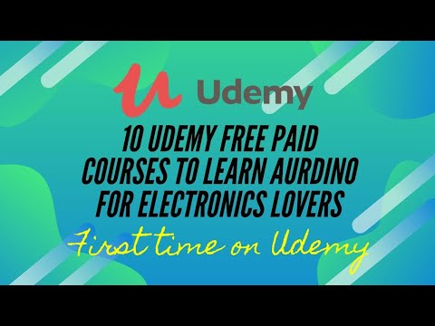10 Udemy 100%  Free Arduino courses of 2020 with certificate | Free Arduino Projects |  Tutorials.