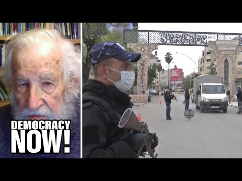 Chomsky on Israel's Hindering of Palestinian Pandemic Response & Threat to Annex Occupied West Bank