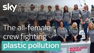 The all-female crew fighting plastic pollution