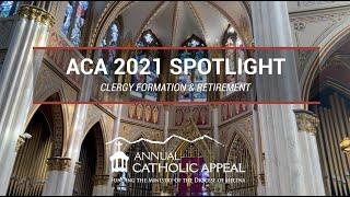 ACA 2021 Spotlight | Clergy Formation & Retirement